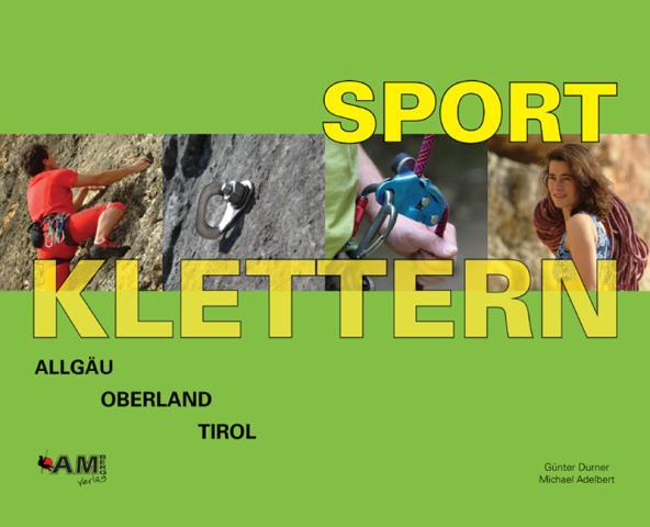 Sport Klettern Allgau, Oberland, Tirol - 4. aktulisierte und erweiterte Neuaflage, 33 kb