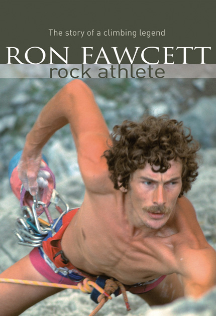 Ron Fawcett's new book - Rock Athlete, 113 kb