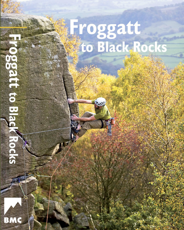 BMC New Definitive Froggatt to Black Rocks Guide, 227 kb