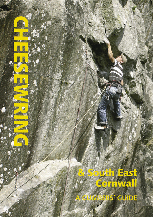Cheesewring & South East Cornwall: A Climbers' Guide, 182 kb
