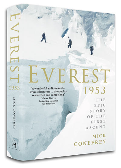 Everest 1953, The Epic Story of the First Ascent by Mick Conefrey, 33 kb