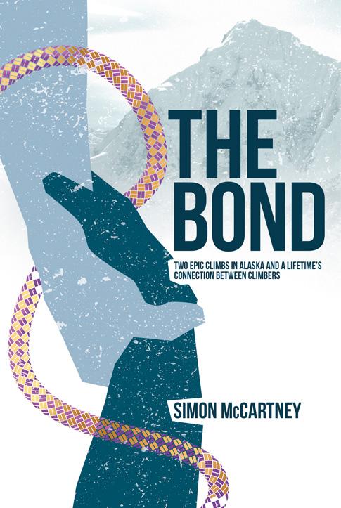 The Bond by Simon McCartney, climbing on Huntington and Denali