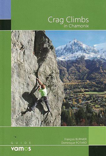Crag Climbs in Chamonix cover photo, 50 kb
