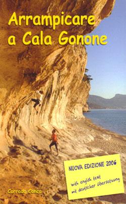 Arrampicare a Cala Gonone by Corrado Conca - New guidebook, March 2006, 39 kb