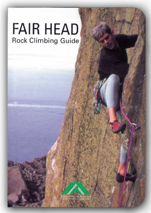 Fair Head Rock Climbing Guide by Calvin Torrans and Clare Sheridan , MCI, 2002, 35 kb