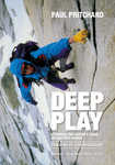 Deep Play Cover Image: Pritchard on the North Tower of Paine., 4 kb