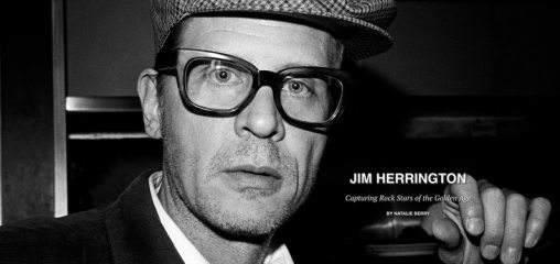 DIGITAL FEATURE: Jim Herrington - Capturing Rock Stars of the Golden Age